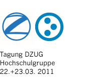 Tagung DZUG Hochschulgruppe 2011